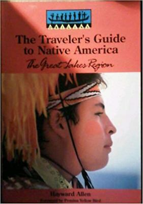 Travellers Guide to Native America: The Great Lakes Region, Very Good Books