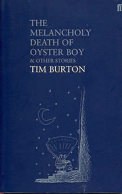 The Melancholy Death of Oyster Boy: And Other Stories, Burton, Tim, New Book