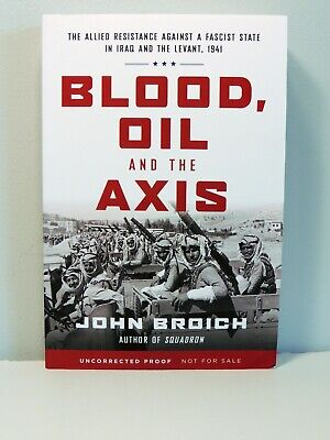 Blood, Oil and the Axis Advanced Reader Copy Brand New Ships Quickly