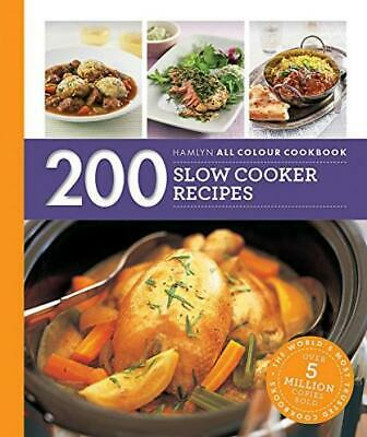 Hamlyn All Colour Cookery: 200 Slow Cooker Recipes: Cookbook Paperback – 2...