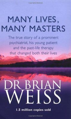 Many Lives, Many Masters: The true story of a prominent psychiatrist, his young