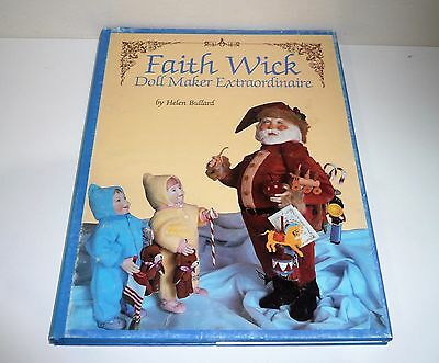Faith Wick Doll Maker Extraordinaire By Helen Bullard