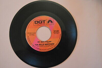 """""""MY SHY VIOLET"""" 45 RPM  THE MILLS BROTHERS Vinyl  Record music """"CAB DRIVER""""  DOT"""