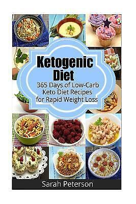 Ketogenic Diet: 365 Days of Low-Carb, Keto Diet Recipes for Rapid Weight Loss by