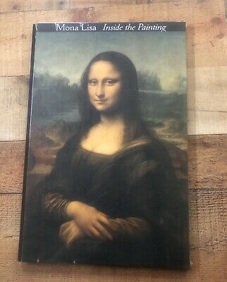 Mona Lisa Inside The Painting Hardcover Book