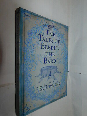 Tales of Beedle The Bard J.K. Rowling hardback first edition 1st printing 2008