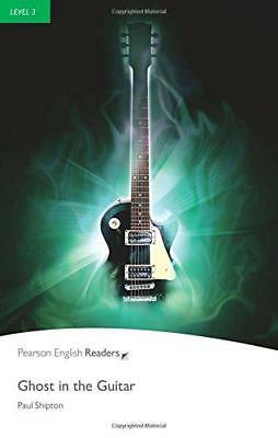 Ghost en Guitare: Niveau 3 (Pearson English Graded Readers) par Shipton, de Paul