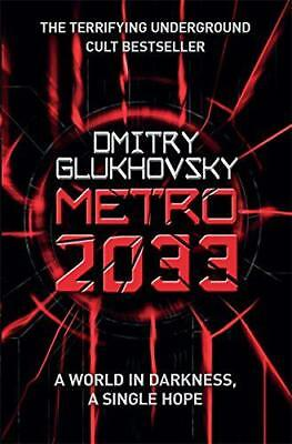 Metro 2033 by Dmitry Glukhovsky, NEW Book, (Paperback) FREE & Fast Delivery