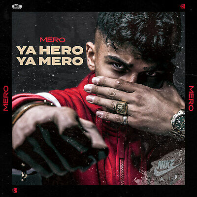 MERO  Ya Hero Ya Mero  ( Album 2019 )   CD   NEU & OVP 15.03.2019