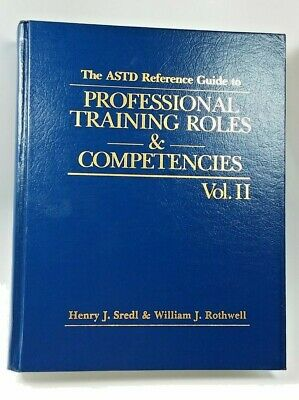 ASTD Reference Guide to Professional Training Roles & Compentencies Vol 2