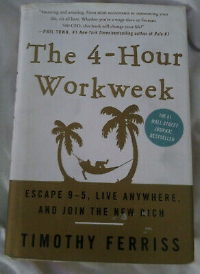 The 4-Hour Work Week: Escape the 9-5 Live Anywhere and Join the New...