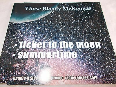 Those Bloody Mckennas - Ticket To The Moon - Rare Oz 5 Trk Promo Cd - Like New