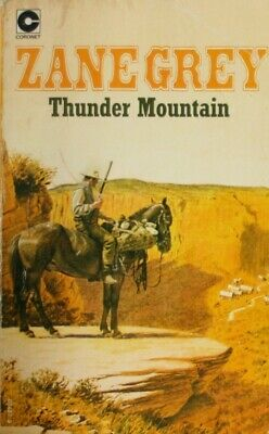 Thunder Mountain (Coronet Books), Grey, Zane, Very Good Book