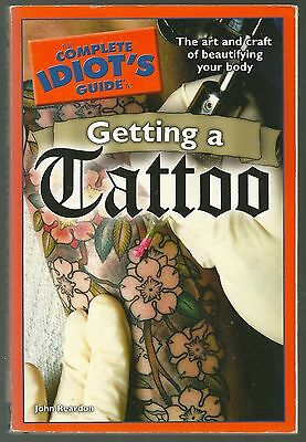 The Complete Idiots Guide to Getting a Tattoo