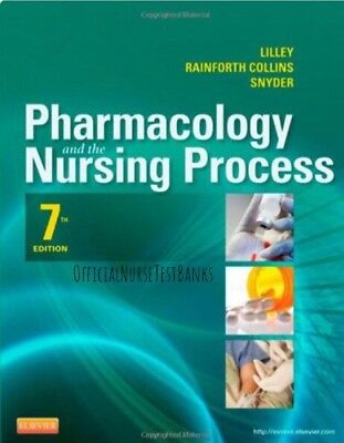 Pharmacology and the Nursing Process 7th by Shelly Collins TEST BANK....