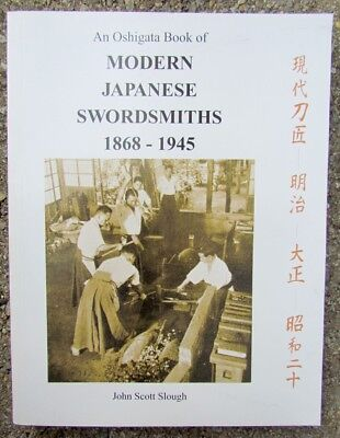 OSHIGATA BOOK of MODERN JAPANESE SWORDSMITHS 1868-1945 JOHN SLOUGH 1st EDITION