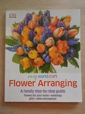 Flower Arranging~Easy World Craft~Step-By-Step Guide~96pp P/B~2014