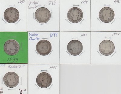 10 Coin Lot ~~ 1898-1909 ~~ Barber Quarters ~~ Silver ~~ G-Vg  Better Dates