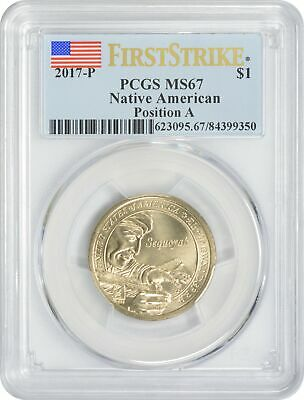 2017-P Sacagawea Dollar MS67 PCGS First Strike Mint State 67 Position A