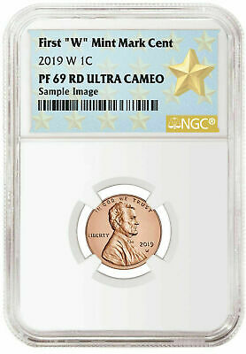 """2019 W First """"W"""" Mint Mark Lincoln Penny NGC PF69 RD UC STAR"""