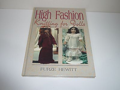 High Fashion Knitting For Dolls By Furze Hewitt