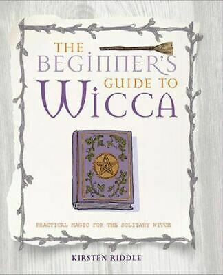 NEW The Beginner's Guide to Wicca By Kirsten Riddle Paperback Free Shipping