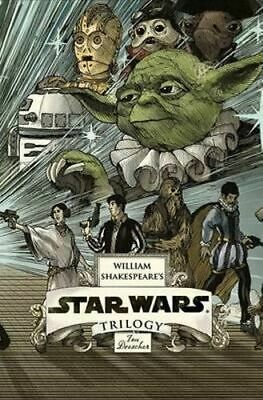 NEW William Shakespeare's Star Wars Trilogy : The Royal Box Set By Ian Doescher