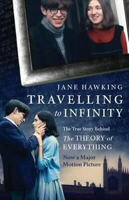 NEW Travelling to Infinity By Jane Hawking Paperback Free Shipping