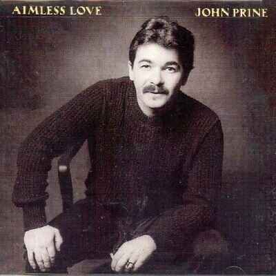 John Prine-Aimless Love (UK IMPORT) CD NEW