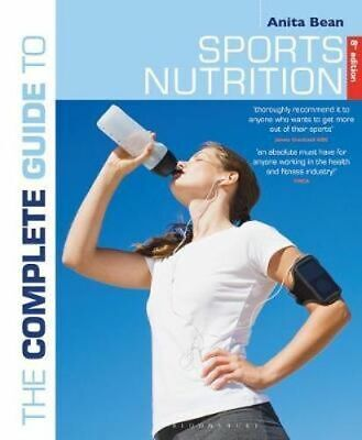 NEW Complete Guide to Sports Nutrition By Anita Bean Paperback Free Shipping