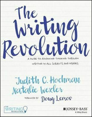NEW The Writing Revolution By Judith C. Hochman Paperback Free Shipping