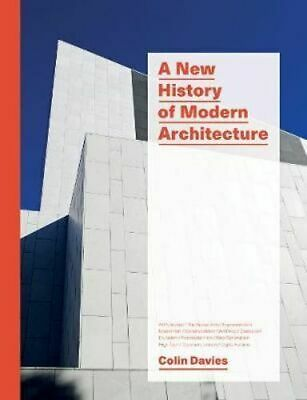 NEW A New History of Modern Architecture By Colin Davies Hardcover Free Shipping