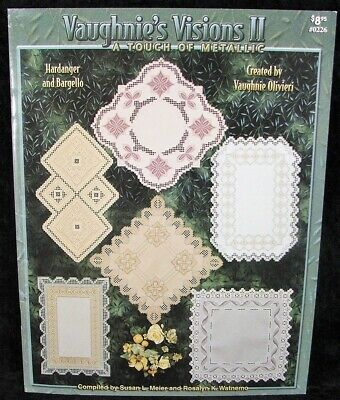 VAUGHNIES VISIONS II A TOUCH OF METALLIC Hardanger Embroidery Pattern BARGELLO!