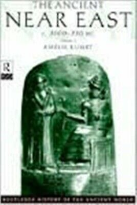 The Ancient Near East: c.3000–330 BC (2 volumes) (The Routledge...