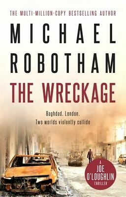 NEW The Wreckage : Joe O'Loughlin By Michael Robotham Paperback Free Shipping