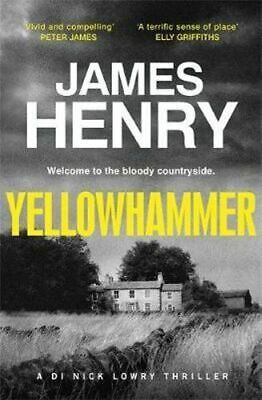 NEW Yellowhammer By James Henry Paperback Free Shipping