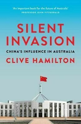 NEW Silent Invasion By Clive Hamilton Paperback Free Shipping