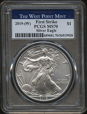 2019-(W) American Silver Eagle PCGS MS70 First Strike Struck at West Point Mint