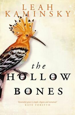 NEW The Hollow Bones By Leah Kaminsky Paperback Free Shipping