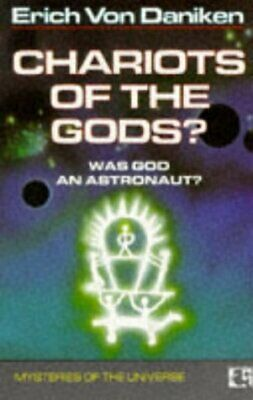 Chariots of the Gods : Was God An Astronaut? by Erich Von Daniken, NEW Book, FRE