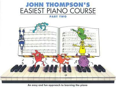 John Thompson's Easiest Piano Course (Part 2) by Various, Paperback Book, New, F
