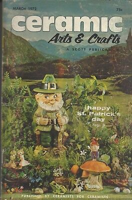 March 1972 Ceramic Arts & Crafts Magazine A Must for the Ceramist or hobbyist