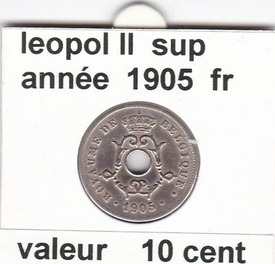 FB 2 )pieces de leopol II 10 cent  1905  belgique