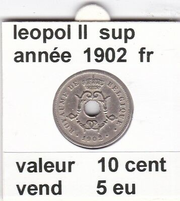 FB 2 )pieces de leopol II 10 cent  1902  belgique