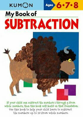 NEW My Book of Subtraction By KUMON PUBLISHING Paperback Free Shipping