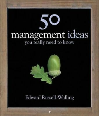 NEW 50 Management Ideas You Really Need to Know By Edward Russell-Walling