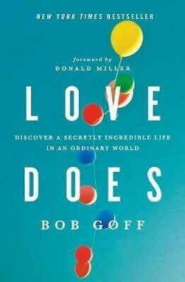 NEW Love Does By Bob Goff Paperback Free Shipping