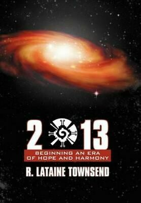 NEW 2013 By R Lataine Townsend Hardcover Free Shipping