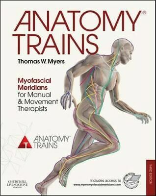 NEW Anatomy Trains 3e By Thomas Myers Paperback Free Shipping