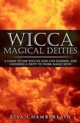 NEW Wicca Magical Deities By Lisa Chamberlain Paperback Free Shipping